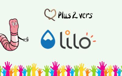 Lilo soutient Plus 2 Vers et Les Boîtes Vertes